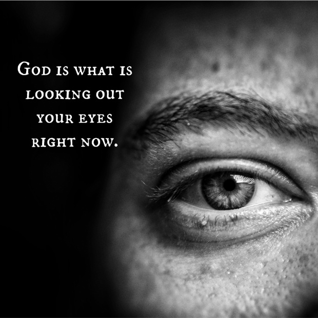 A human eye looking at you describing that God is inside of you. God is mystical. God is your breath.
